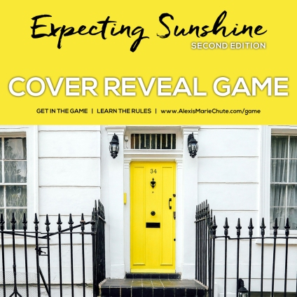 Alexis Marie Chute Expecting Sunshine 2nd Edition memoir book yellow door GAME 01