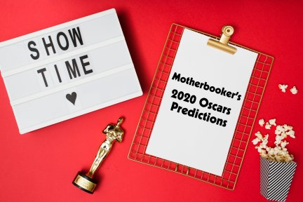 Motherbooker's 2020 Oscars Predictions